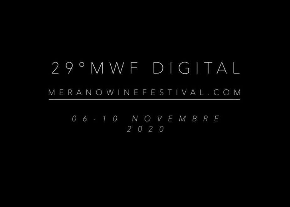 Merano WineFestival posticipato al 26–30 marzo 2021. Confermato dal 6 al 10 novembre l'evento digitale